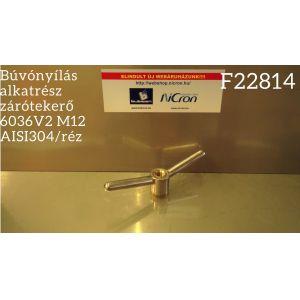 Búvónyílás alkatrész zárótekerő 6036V2 M12 AISI304/réz