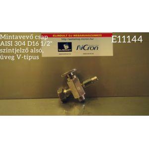 """Mintavevő csap AISI 304 D16 1/2"""" szintjelző alsó, üveg V-típus"""