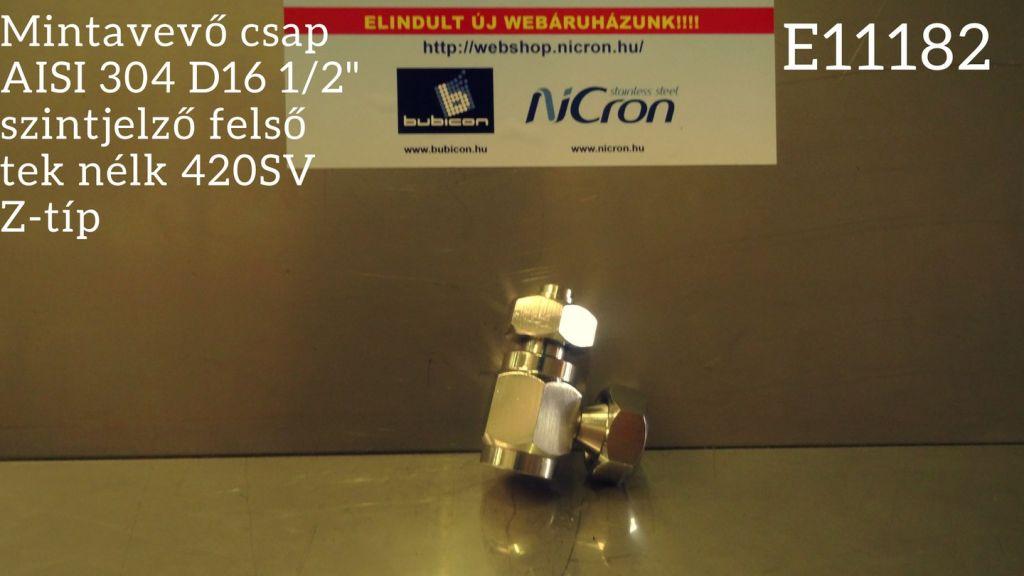 """Mintavevő csap AISI 304 D16 1/2"""" szintjelző felső tek nélk 420SV Z-típ"""